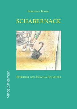 Schabernack von Jüngel,  Sebastian, Schneider,  Johanna