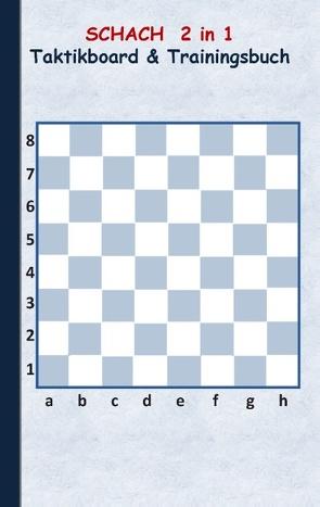 Schach 2 in 1 Taktikboard und Trainingsbuch von Taane,  Theo von