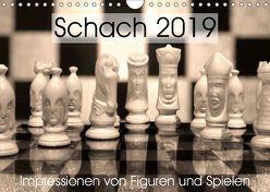 Schach 2019. Impressionen von Figuren und Spielen (Wandkalender 2019 DIN A4 quer) von Lehmann (Hrsg.),  Steffani