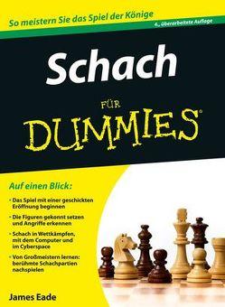Schach für Dummies von Eade,  James