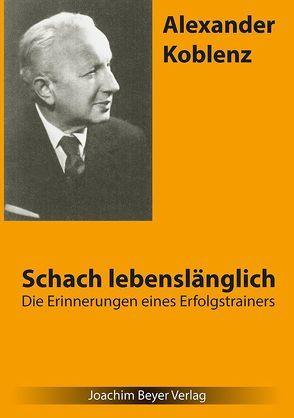 Schach lebenslänglich von Koblenz,  Alexander, Ullrich,  Robert