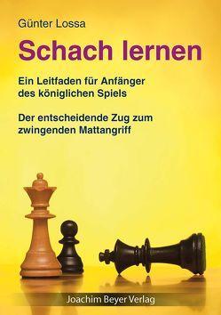 Schach lernen von Lossa,  Günter