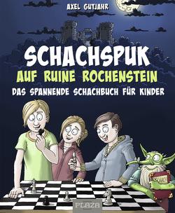 Schach-Spuk in Ruine Rochenstein von Gutjahr,  Axel