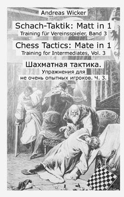 Schach-Taktik: Matt in 1 von Wicker,  Andreas