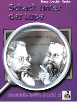 Schach unter der Lupe von Krebs,  Hans-Joachim