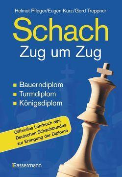 Schach Zug um Zug von Pfleger,  Helmut