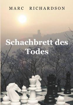 Schachbrett des Todes von Richardson,  Marc