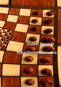 Schachkombinationen von Hergert,  Volker