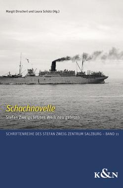 Schachnovelle von Dirscherl,  Margit, Schütz,  Laura