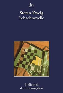 Schachnovelle von Kiermeier-Debre,  Joseph, Zweig,  Stefan