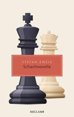 Schachnovelle von Renoldner,  Klemens, Zweig,  Stefan