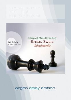 Schachnovelle (DAISY Edition) von Herbst,  Christoph Maria, Zweig,  Stefan