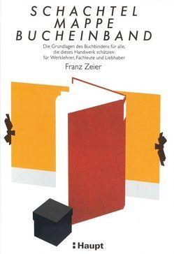 Schachtel, Mappe, Bucheinband von Zeier,  Franz