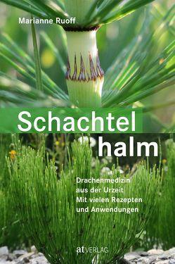 Schachtelhalm – eBook von Ruoff,  Marianne, Storl,  Wolf-Dieter