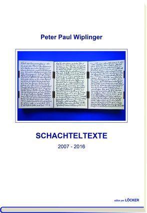 Schachteltexte von Wiplinger,  Peter P