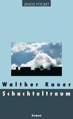 Schachteltraum von Kauer,  Walther