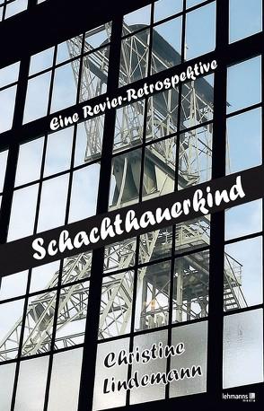 Schachthauerkind von Lindemann,  Christine