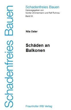 Schäden an Balkonen. von Oster,  Nils, Ruhnau,  Ralf, Zimmermann,  Günter
