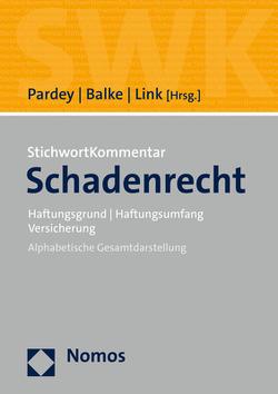 Schadenrecht von Balke,  Rüdiger, Link,  Jochen, Pardey,  Frank