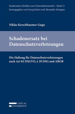 Schadenersatz bei Datenschutzverletzungen von Kerschbaumer-Gugu,  Niklas