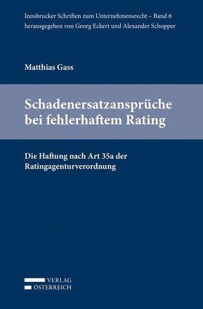 Schadenersatzansprüche bei fehlerhaftem Rating von Gass,  Matthias