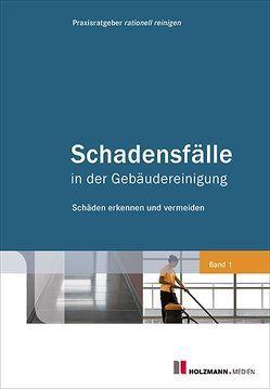 Schadensfälle in der Gebäudereinigung von Holzmann Medien