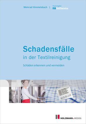 Schadensfälle in der Textilreinigung von Himmelsbach,  Meinrad