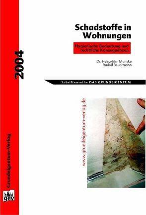 Schadstoffe in Wohnungen von Beuermann,  Rudolf, Moriske,  Heinz-Jörn