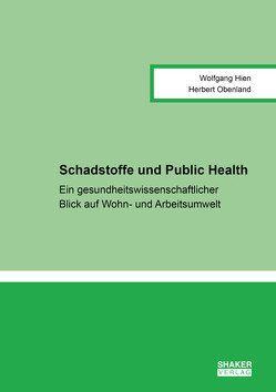 Schadstoffe und Public Health von Hien,  Wolfgang, Obenland,  Herbert, Petersen,  Erik