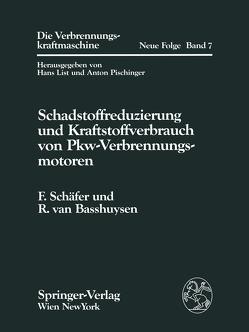 Schadstoffreduzierung und Kraftstoffverbrauch von Pkw-Verbrennungsmotoren von Basshuysen,  Richard van, Schäfer,  Fred