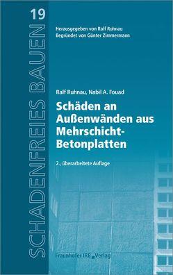 Schäden an Außenwänden aus Mehrschicht-Betonplatten. von Fouad,  Nabil A., Ruhnau,  Ralf