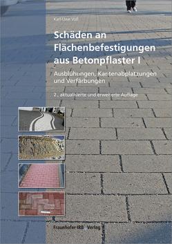 Schäden an Flächenbefestigungen aus Betonpflaster I. von Voß,  Karl-Uwe