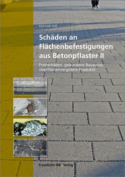 Schäden an Flächenbefestigungen aus Betonpflaster II. von Voß,  Karl-Uwe