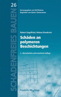 Schäden an polymeren Beschichtungen. von Eisenkrein,  Helena, Engelfried,  Robert, Ruhnau,  Ralf
