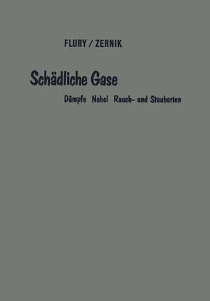 Schädliche Gase von Flury,  Ferdinand, Zernik,  Franz