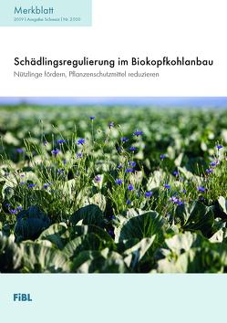 Schädlingsregulierung im Biokopfkohlanbau von Koller,  Martin, Luka,  Henryk