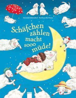 Schäfchen zählen macht sooo müde! von Korthues,  Barbara, Schöndorf,  Gerswid