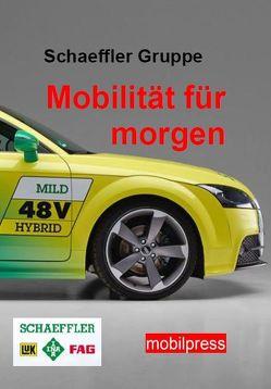 Schaeffler Gruppe – Mobilität für morgen von Zimmermann,  Gerd