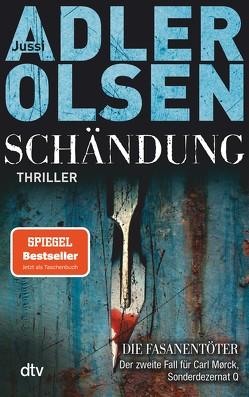 Schändung von Adler-Olsen,  Jussi, Thiess,  Hannes