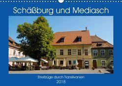 Schäßburg und Mediasch – Streifzüge durch Transilvanien (Wandkalender 2018 DIN A3 quer) von Hegerfeld-Reckert,  Anneli
