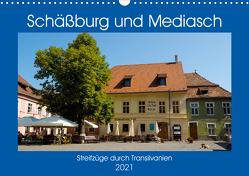 Schäßburg und Mediasch – Streifzüge durch Transilvanien (Wandkalender 2021 DIN A3 quer) von Hegerfeld-Reckert,  Anneli