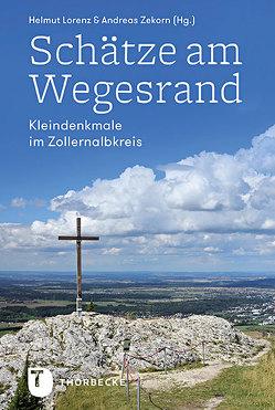 Schätze am Wegesrand von Lorenz,  Helmut, Zekorn,  Andreas