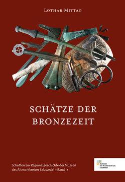 Schätze der Bronzezeit
