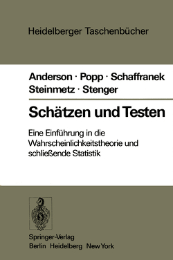 Schätzen und Testen von Anderson,  O., Popp,  W., Schaffranek,  M., Steinmetz,  D., Stenger,  H.