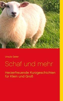 Schaf und mehr von Geier,  Ursula