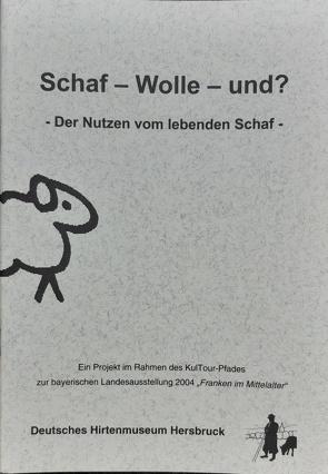 Schaf – Wolle – und ? von Hörmann,  Barbara, Rauenbusch,  Karl F, Röseler,  Peter F, Schöller,  Rainer G