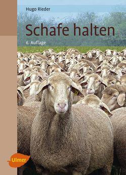 Schafe halten von Rieder,  Hugo