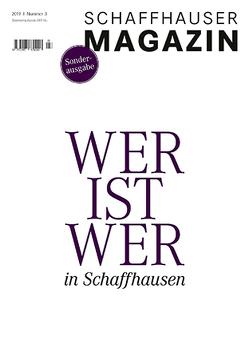 Schaffhauser Magazin 3/2019 von Meier Buchverlag