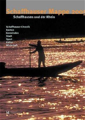 Schaffhauser Magazin / Schaffhauser Mappe 2005 von Bächtold,  Urs
