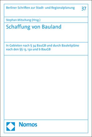 Schaffung von Bauland von Mitschang,  Stephan